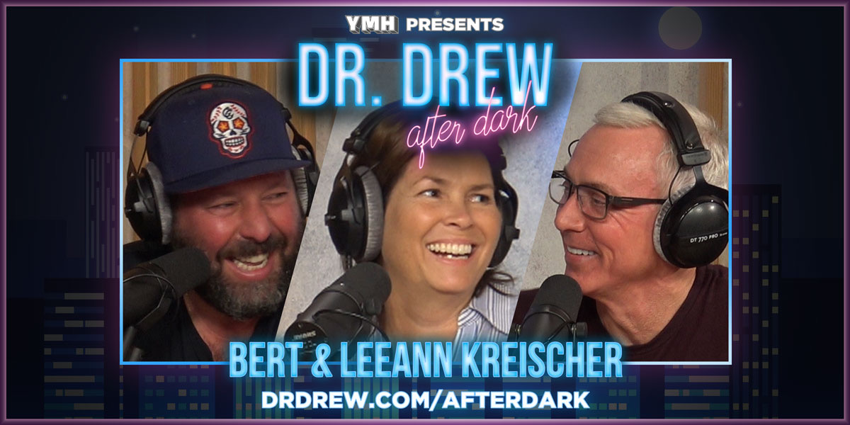 Dr Drew After Dark W Bert Leeann Kreischer Ep 29 Dr Drew Official Website Drdrew Com 22.03.2020 · leeann kreischer (born 20 august 1971) is an american celebrity spouse and does podcast. dr drew after dark w bert leeann
