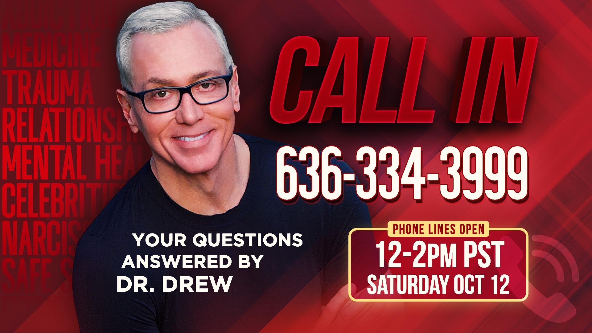 Dr. Drew Live Taking Calls
