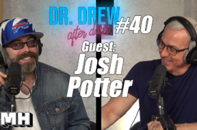 Josh Potter Archives Dr Drew Official Website Tom segura and christina p discuss current events in the news with ymh regular josh potter. josh potter archives dr drew