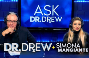 Ask Dr. Drew with Simona Mangiante