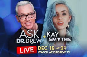 email-banner—kay-smythe—ask-dr-drew