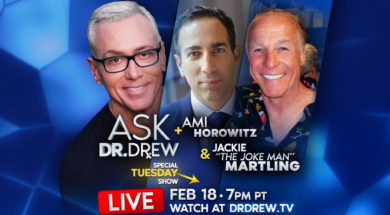 BANNER–Ask-Dr-Drew–WIDE- Ami Horowitz and Jackie Martling – Feb 18 7pm