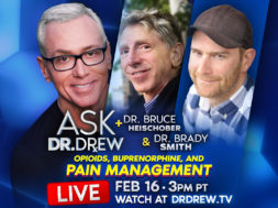 BANNER–Ask-Dr-Drew–WIDE–Dr-Bruce-and-Dr-Brady-Smith–Feb-16-2020—V3