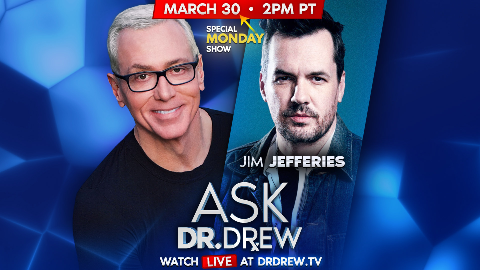 March 30 at 2pm PT: Ask Dr. Drew with Jim Jefferies