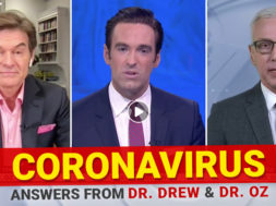 BANNER—Coronavirus—Dr-Oz-Dr-Drew-Elex-Michaelson-Fox-11-LA–Answers-From-Dr-Drew-And-Dr-Oz
