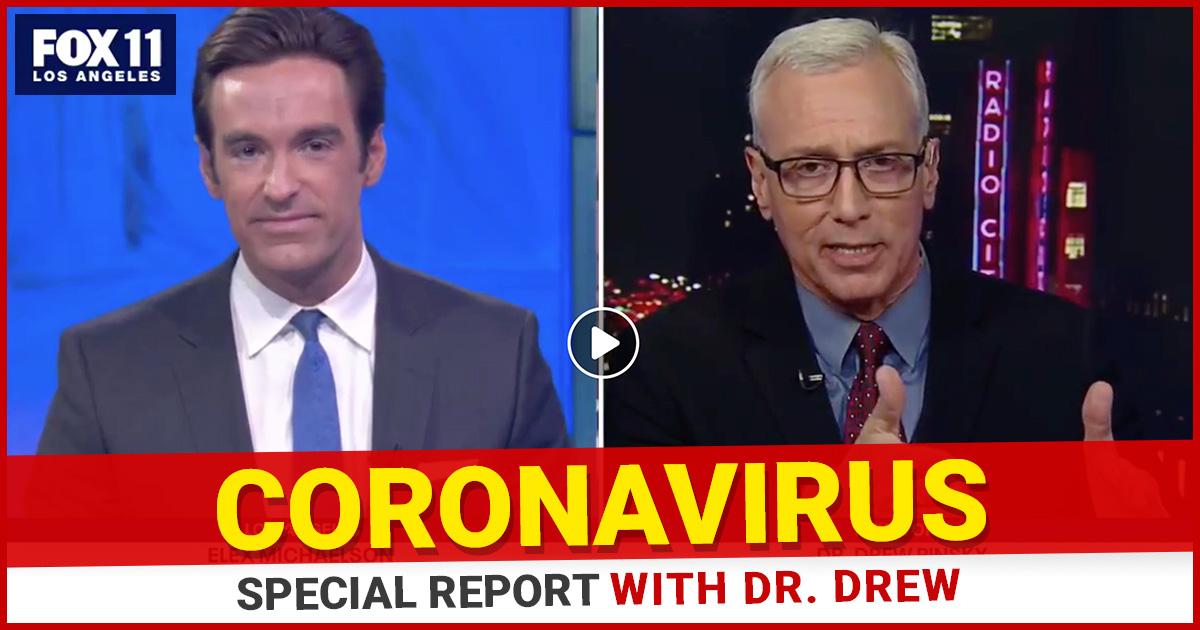 Dr. Drew on Fox 11 Special Report: The Coronavirus Crisis