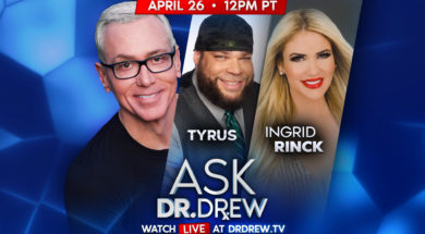 BANNER–Ask-Dr-Drew–WIDE- Tyrus and Ingrid Rinck
