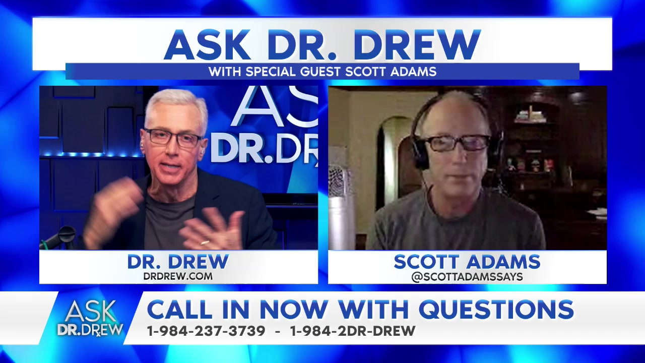 Ask Dr. Drew with Scott Adams: Staying Safe & Sane During The COVID-19 Pandemic – 4/6/2020