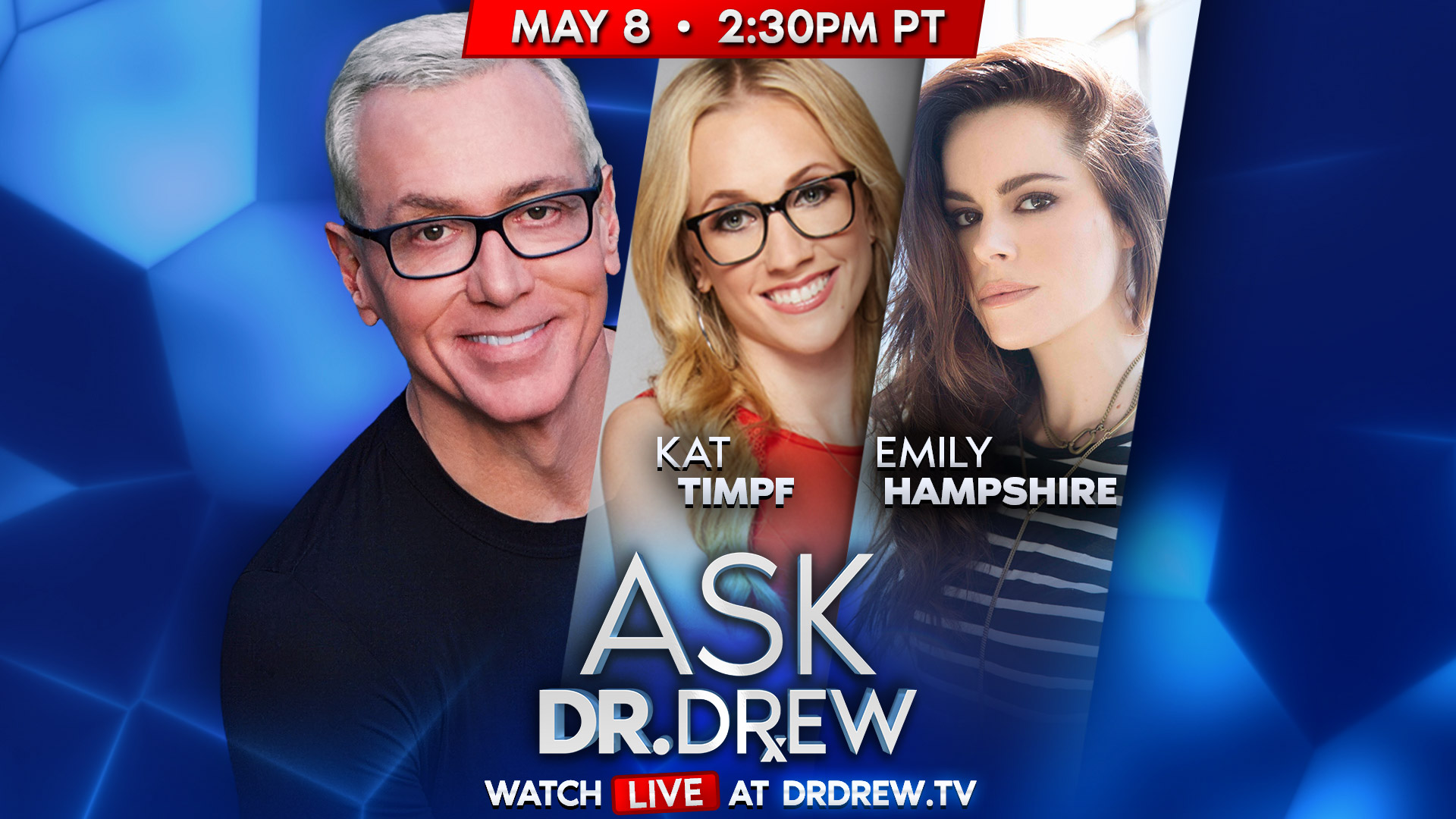 Ask Dr. Drew with Kat Timpf & Emily Hampshire – 5/8/2020