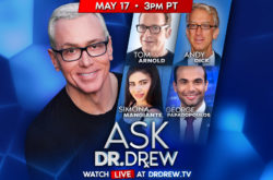 Ask Dr. Drew with Tom Arnold, Andy Dick, Simona Mangiante & George Papadopolous - 5/17/2020