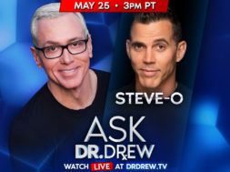 BANNER–Ask-Dr-Drew–WIDE- Steve O – May 25 2020