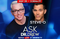 Ask Dr. Drew with Steve-O - 5/25/2020