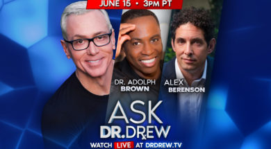 BANNER–Ask-Dr-Drew–WIDE- Dr Adolph Brown and Alex Berenson