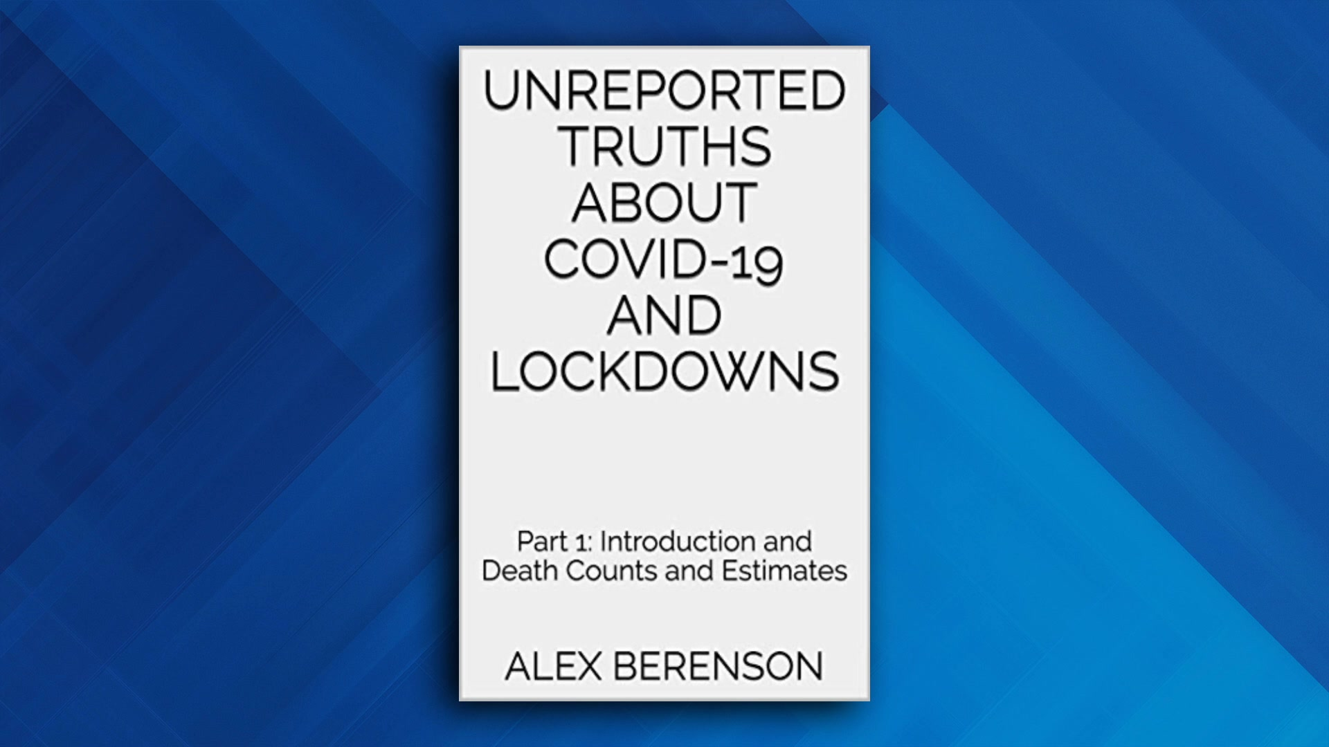 "Alex Berenson – Author of ""Unreported Truths About COVID-19 And Lockdowns"" – on Dose Of Dr. Drew"
