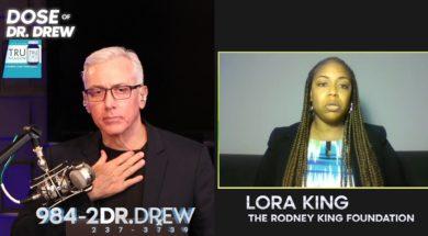 Lora King Speaks On George Floyd #BlackLivesMatter Protests with Dr. Drew Pinsky