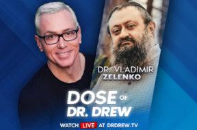 banner–dose of dr drew – wide – dr vladimir zelenko