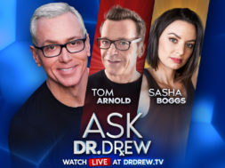 BANNER—Ask-Dr-Drew—WIDE—Tom Arnold and Sasha Boggs