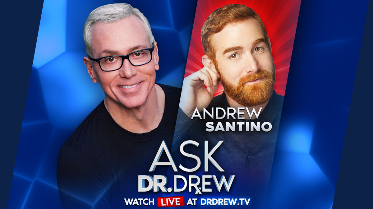 Andrew Santino Has COVID-19 – Ask Dr. Drew