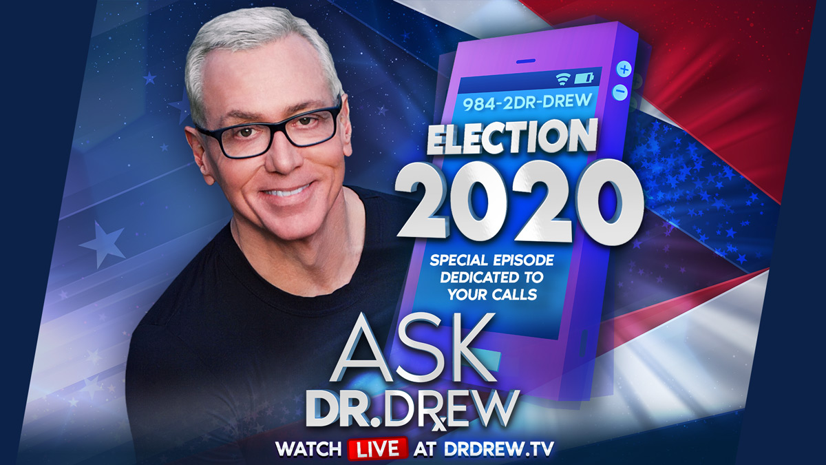 Election Day LIVE — Ask Dr. Drew