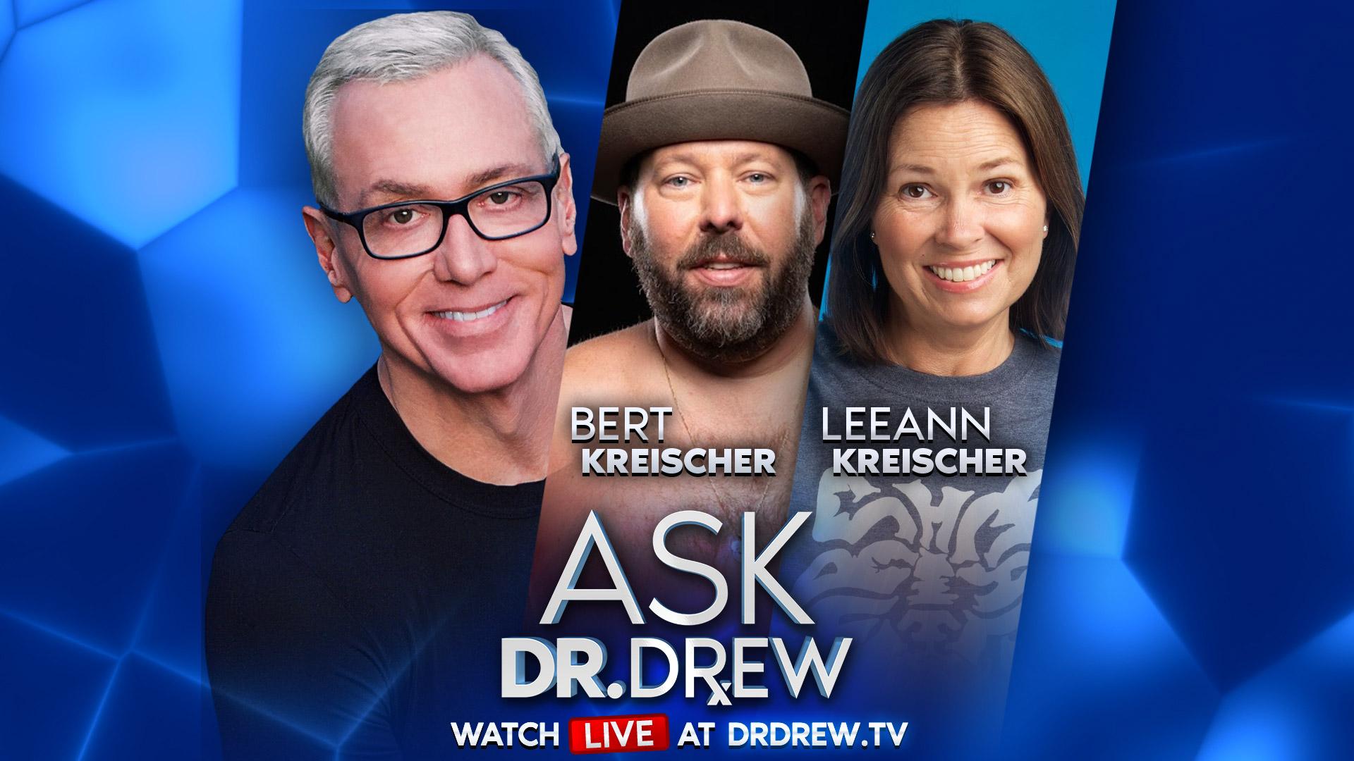 Bert Kreischer & LeeAnn Kreischer – Ask Dr. Drew