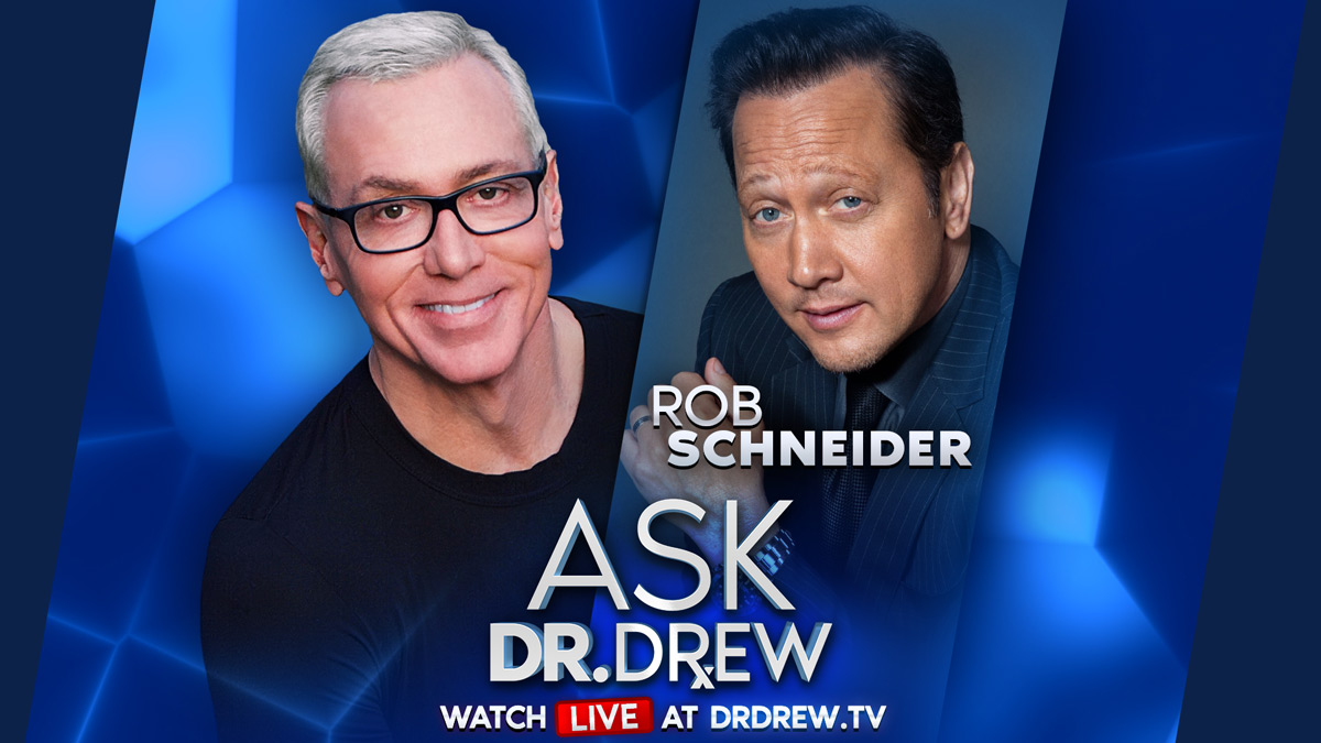 Rob Schneider Is Leaving LA & Mark Geragos Is Suing CA – Ask Dr. Drew LIVE