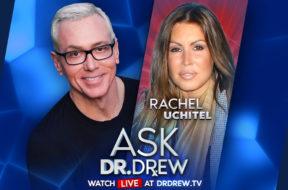 BANNER—Ask-Dr-Drew—EMAIL—Rachel Uchitel