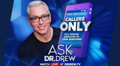 BANNER—Ask-Dr-Drew—EMAIL—Callers-Only-v2