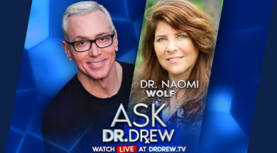 BANNER—Ask-Dr-Drew—EMAIL—Dr Naomi Wolf