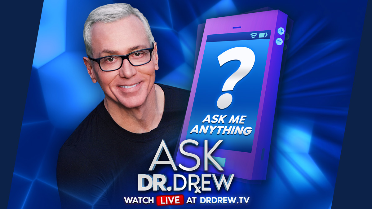 Ask Dr. Drew: AMA on Relationships, Health, News & More