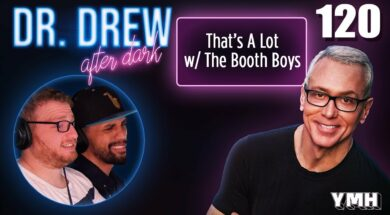 Ep. 120 That's A Lot w/ The Booth Boys |