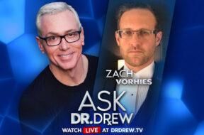 Zach Vorhies on Ask Dr. Drew