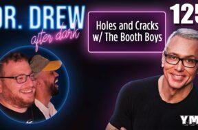 Ep. 125 Holes & Cracks w/ The Booth Boys |