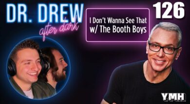 Ep. 126 I Don't Wanna See It w/ The Booth
