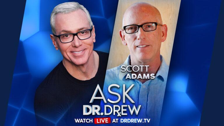 Scott Adams and Dr. Drew