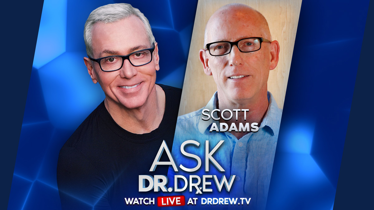 Scott Adams – Creator of Dilbert – Speaks on Unexplained Wuhan Videos, Simulation Theory & More – Ask Dr. Drew – Episode 43