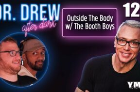 Ep. 127 Outside The Body w/ The Booth Boys |