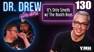 Ep. 130 It's Only Smells w/ The Booth Boys |