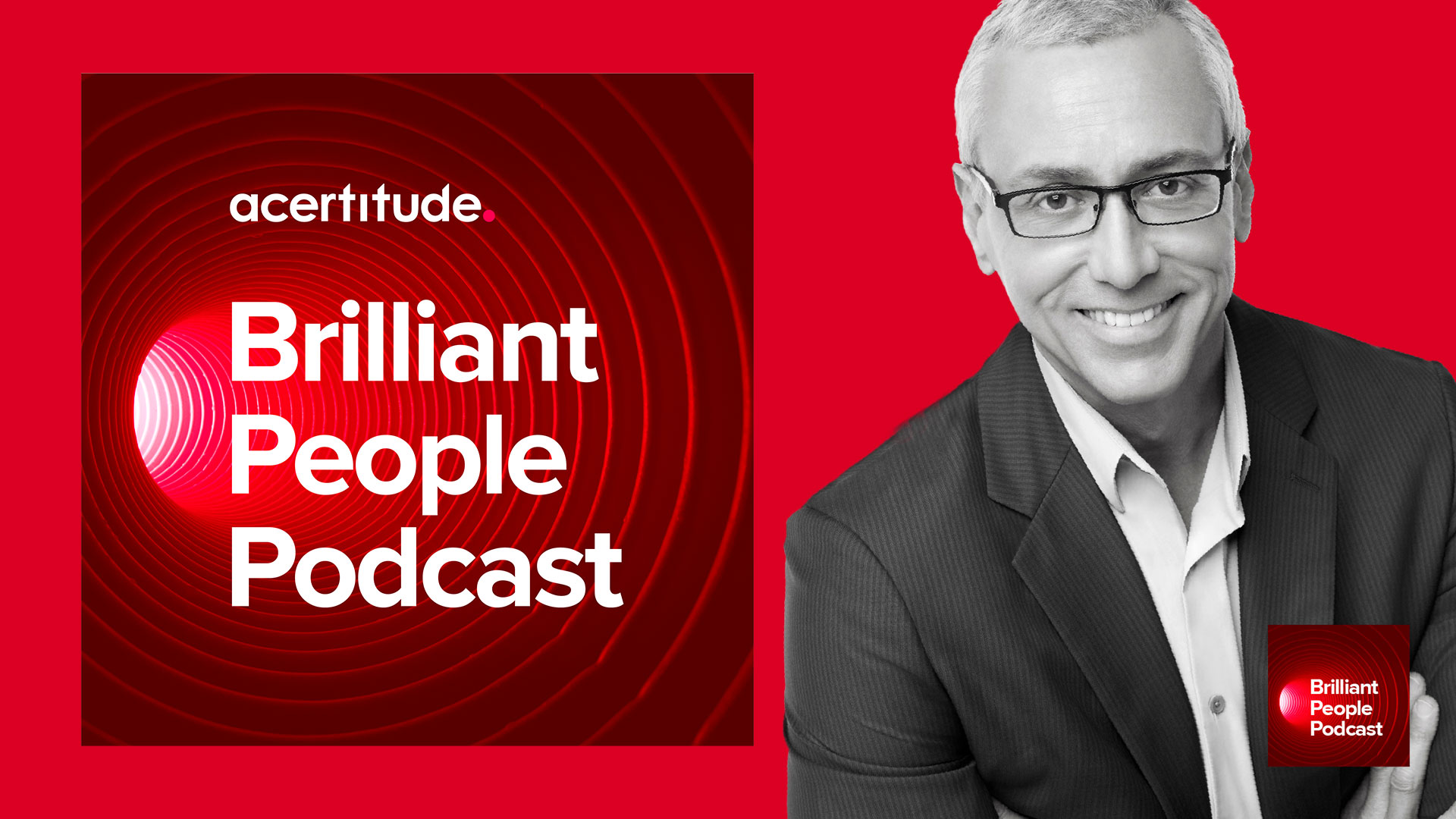 Caring Makes for Better Leaders and Better Living – Dr. Drew on Brilliant People Podcast