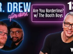 Ep. 131 Are You Borderline? w/ The Booth Boys |
