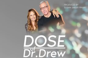 Dose Of Dr. Drew And You Taking Questions.