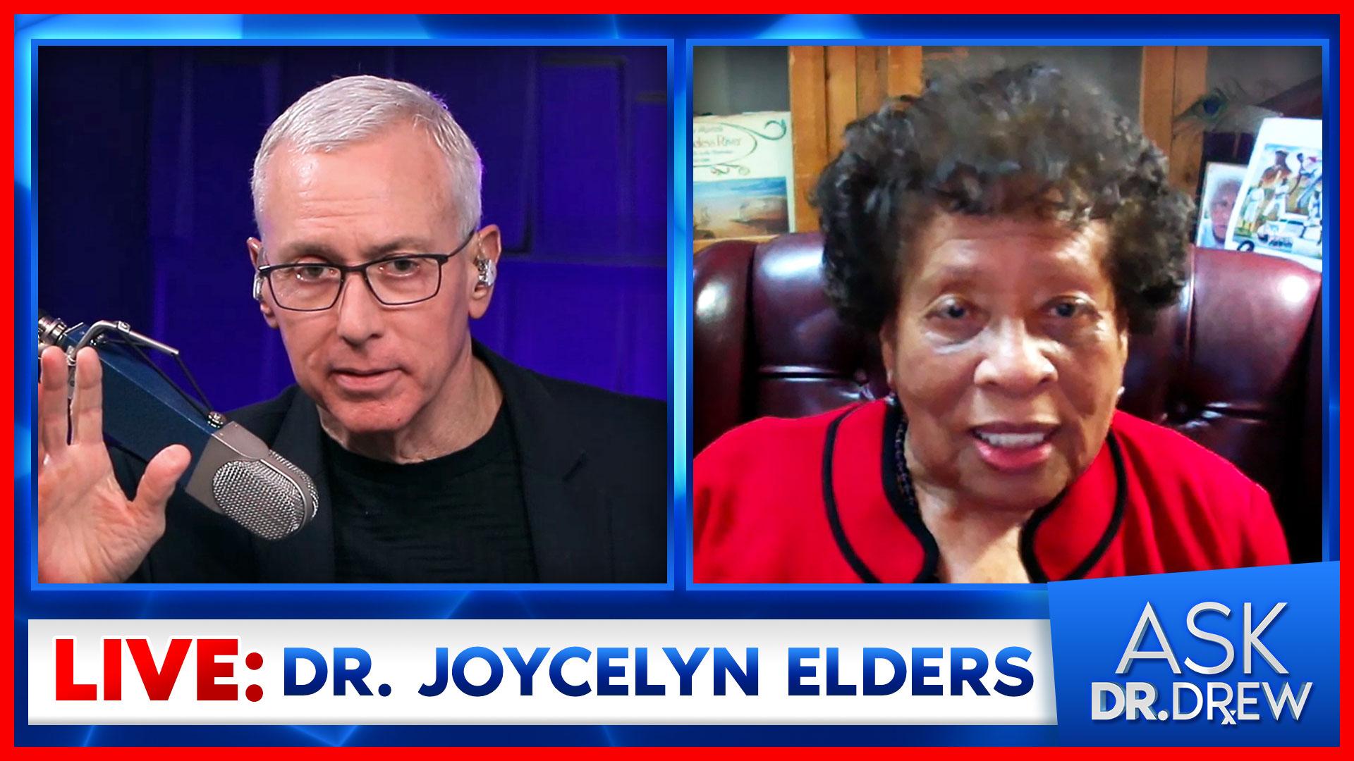 Dr. Joycelyn Elders – Legendary Surgeon General – LIVE on Ask Dr. Drew